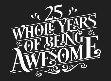 25 years of being awesome News
